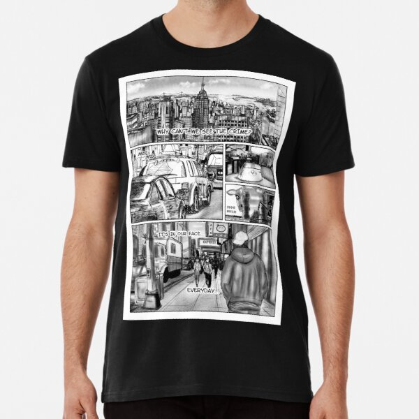 Why Can't We See The Crime | Bleakville Premium T-Shirt
