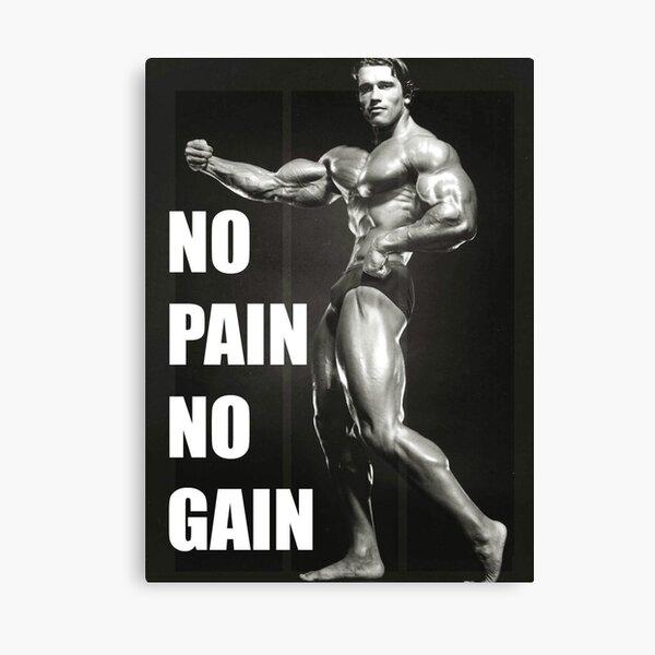 """NO PAIN NO GAIN"" - Arnold Schwarzenegger Canvas Print"