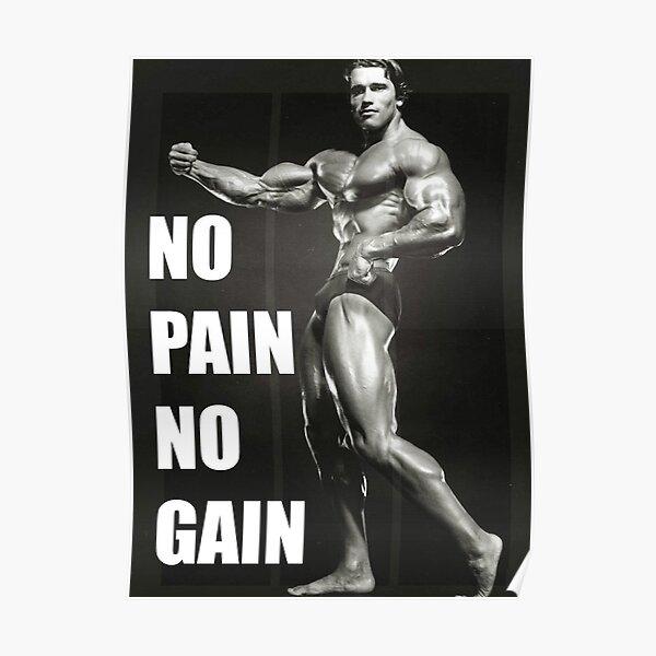 """""""PAS DE DOULEUR NI DE GAIN"""" - Arnold Schwarzenegger Poster"""