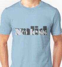 No less valid. Unisex T-Shirt