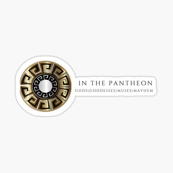 In the Pantheon Sticker