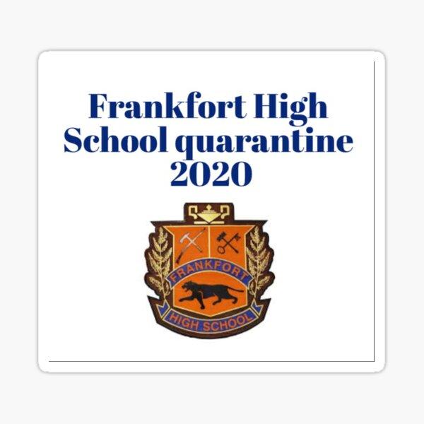 FHS quarantine 2020 Sticker