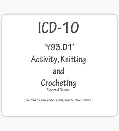 ICD10: Y93.D1 Activity, Knitting and Crocheting Sticker