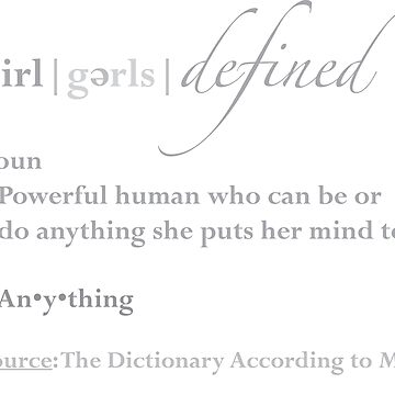Girls Defined Grey Text by EmpowermentTree