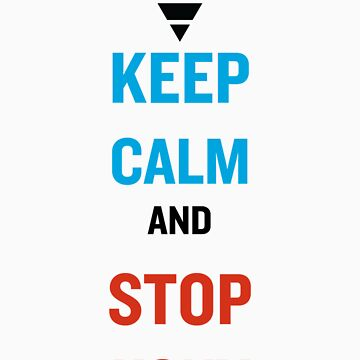 Keep Calm And Stop Kony by Leebo616