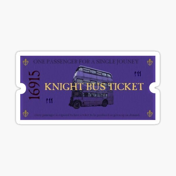 Knight bus ticket Sticker