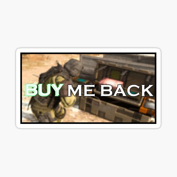 """BUY ME BACK"" - Warzone Sticker Sticker"