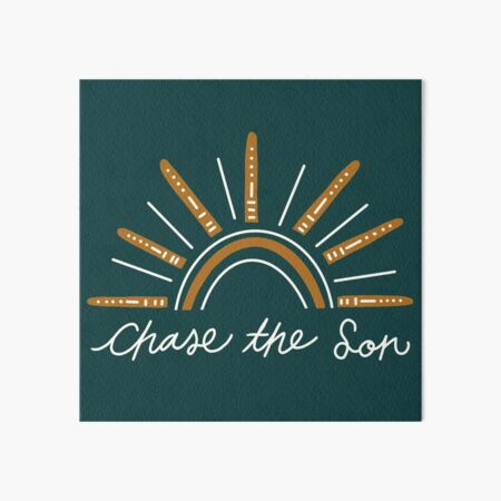 Chase The Son /// His Timing Series Art Board Print