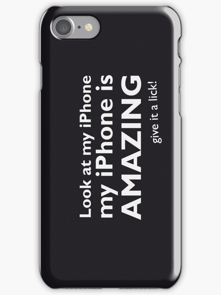 Look at my iPhone, my iPhone is AMAZING by Robin Kenobi