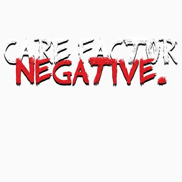 Care Factor: Negative by dalleck