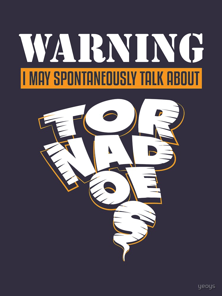 Warning May Talk About Tornadoes - Tornado Storm Chasing by yeoys