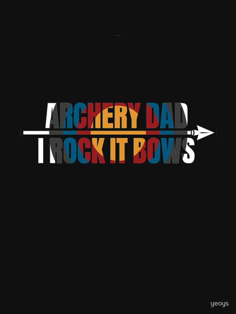 Archery Dad I Rock It Bows - USA Archery by yeoys