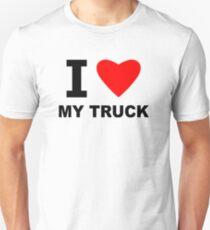 I Love My Truck Unisex T-Shirt