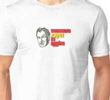 Vincent Price is Right Unisex T-Shirt