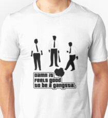 Damn It Feels Good To Be a Gangsta Unisex T-Shirt