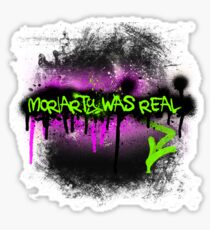 Moriarty was real (madness) Sticker