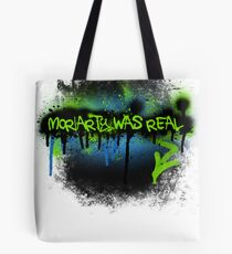 Moriarty was real (electric) Tote Bag