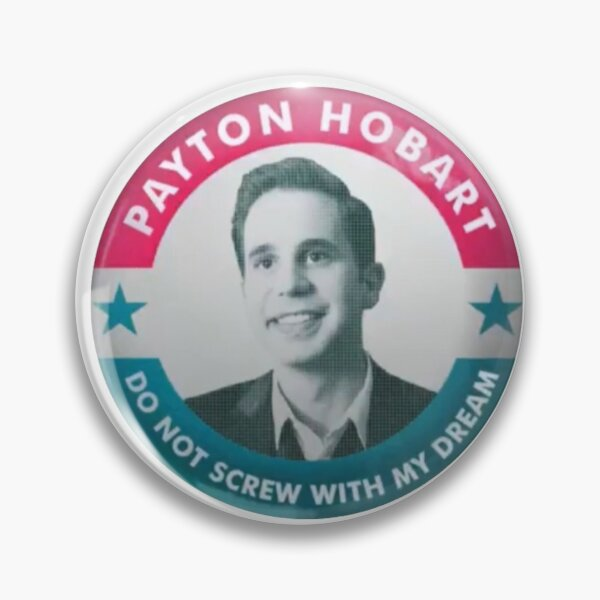 vote for payton hobart Pin