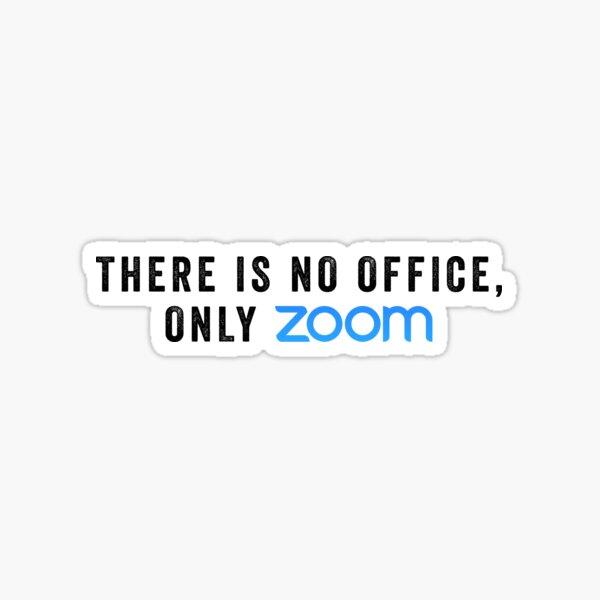 Only Zoom Sticker