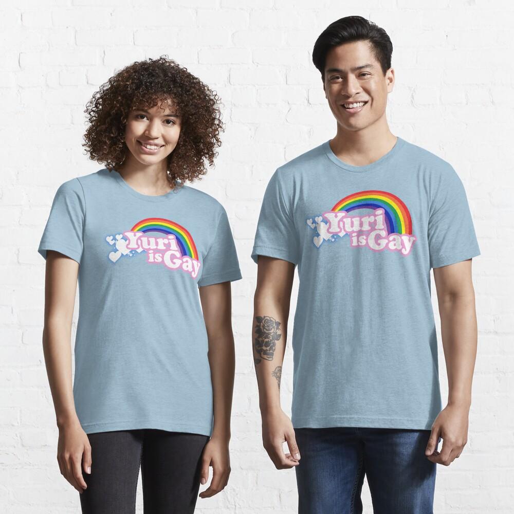 Yuri is Gay Essential T-Shirt