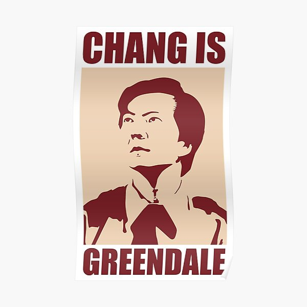 Chang is Greendale Poster