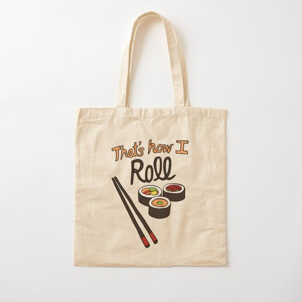 That's How I Roll Cotton Tote Bag
