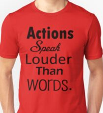 Actions Unisex T-Shirt