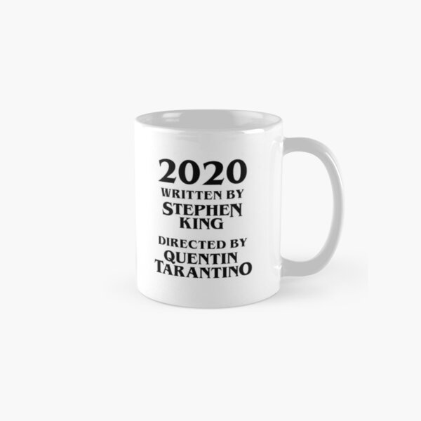 2020 Written by Stephen King  —  Directed by Quentin Tarantino Classic Mug