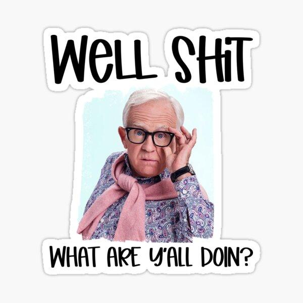 funny meme Leslie Jordan viral well shit tiktok video quarantine 2020 meme   Sticker