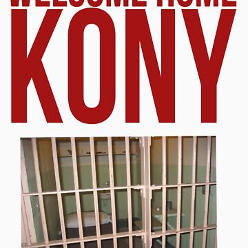 "Kony T-Shirt - Kony 2012 ""Welcome Home"" by KonyTshirts"