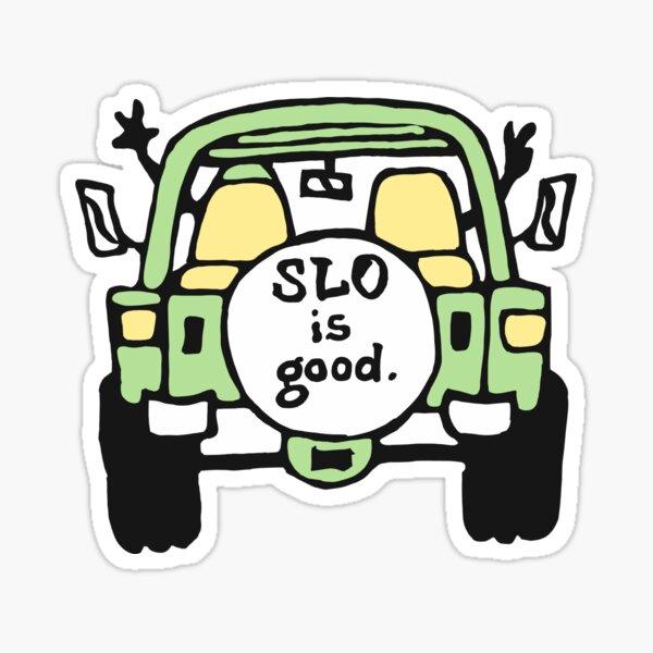 slo is good Sticker
