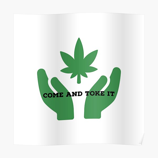 Come And Toke It  Poster