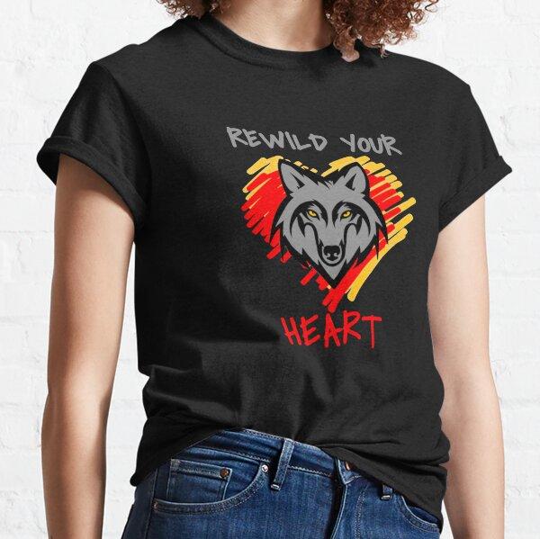 Rewild Your Heart  Classic T-Shirt