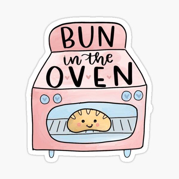 Bun in the Oven Cute Funny Pregnancy New Mom Third Trimester Sticker