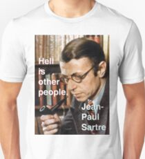 Hell is Other People - Sartre T-Shirt