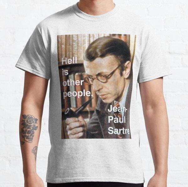 El infierno es otra gente - Sartre Camiseta clásica
