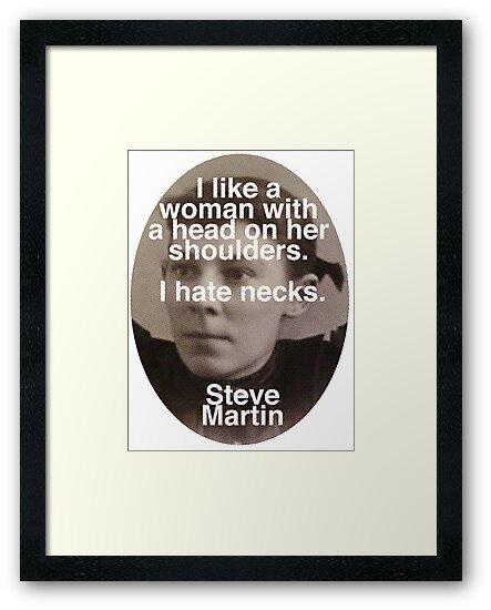 I like Woman Without Necks - Steve Martin by redandy