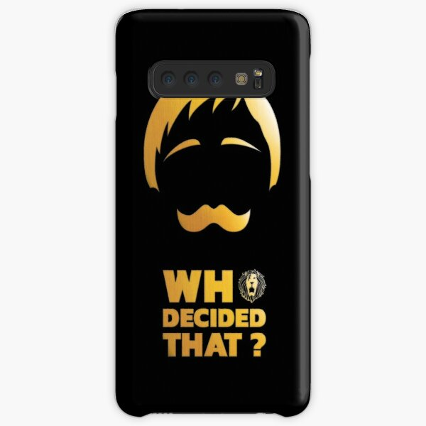 Who decided that? Samsung Galaxy Snap Case