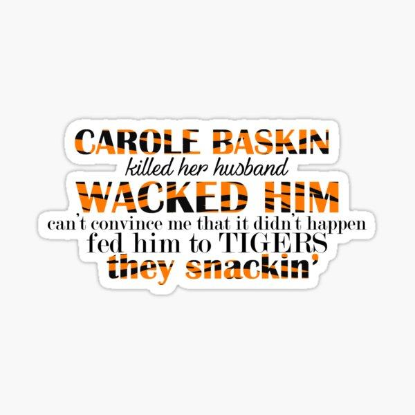 Carole Baskin Sticker
