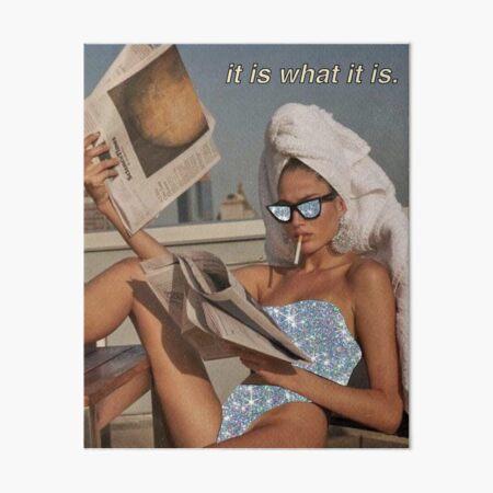 It is what it is.  Art Board Print