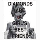Diamonds are a Girl's Best Friend by kzeller722
