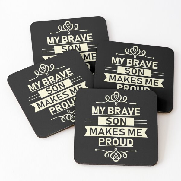 my brave son makes me proud Coasters (Set of 4)