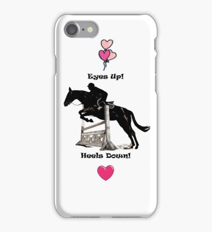 Eyes Up! Heels Down! Horse iPhone & iPod Cases iPhone Case/Skin