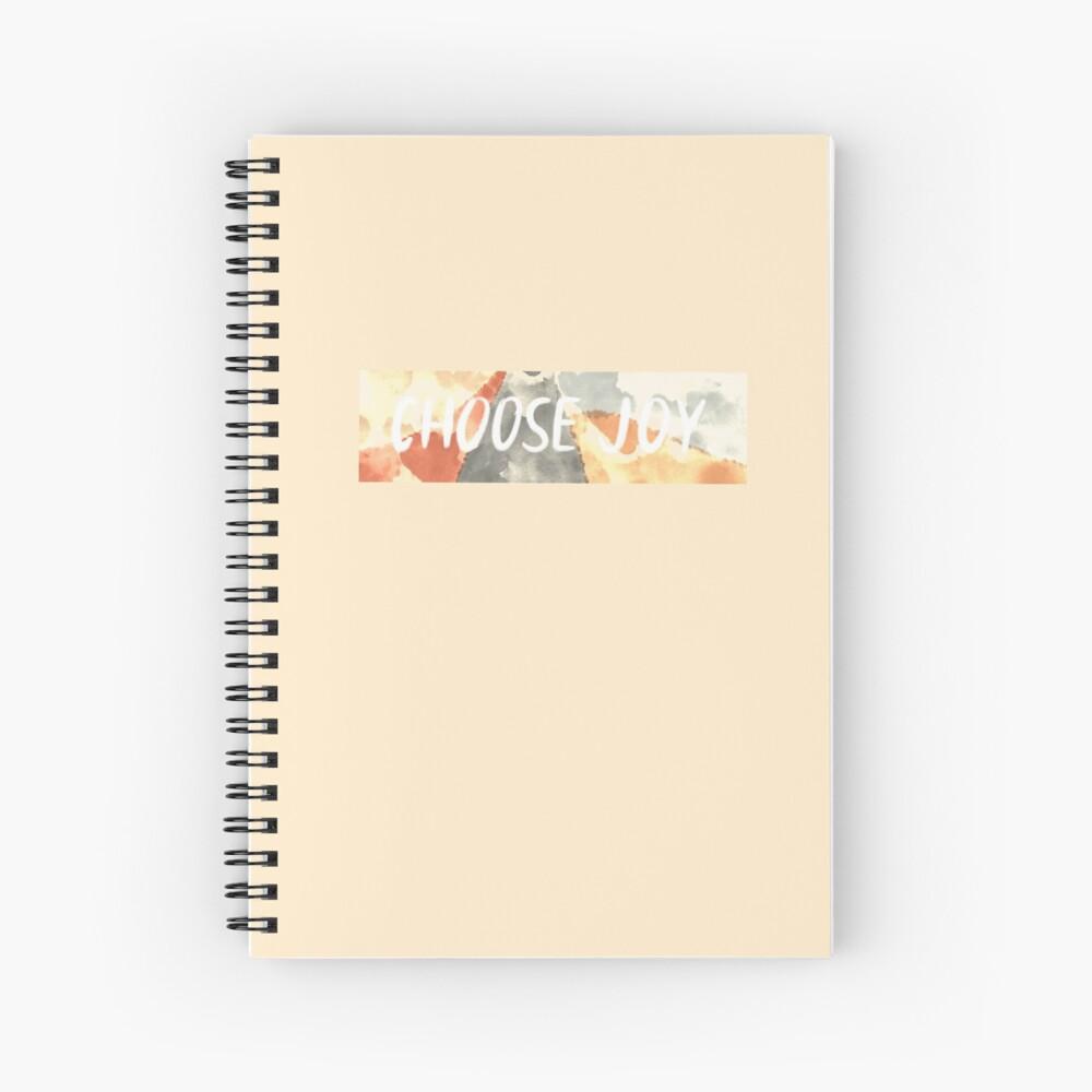 Choose Joy. Spiral Notebook