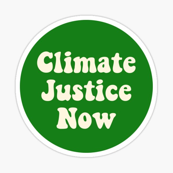 Climate Justice Now Sticker