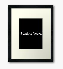 Loading Screen Framed Print