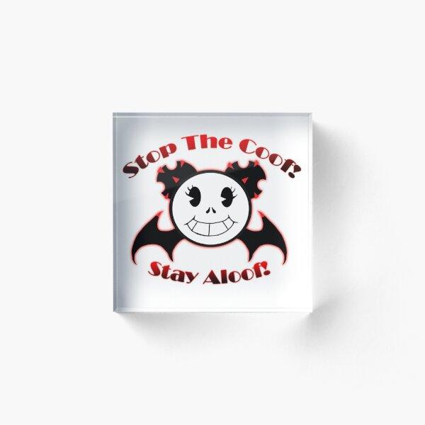 Stay Aloof! Acrylic Block