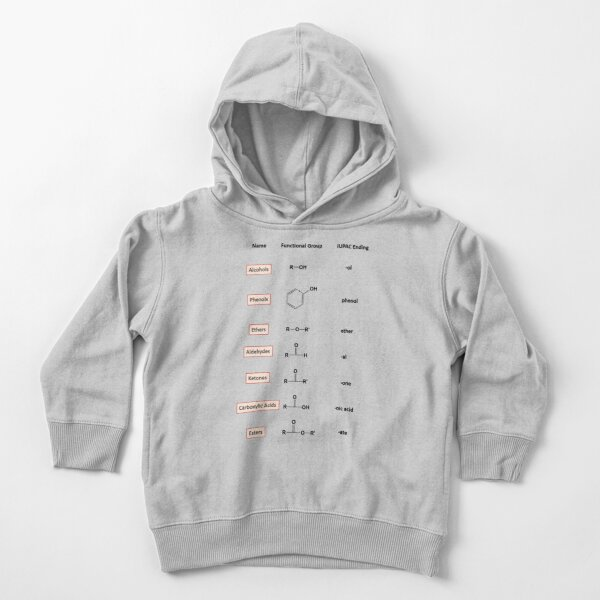 Organic Compounds of Oxygen – Chemistry Toddler Pullover Hoodie