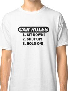 Car rules Classic T-Shirt