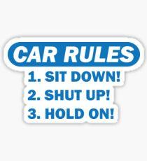 Car rules Sticker